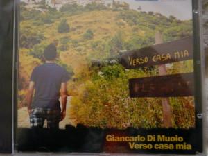 """CD """"Verso casa mia"""" di Giancarlo Di Muoio - 2011"""
