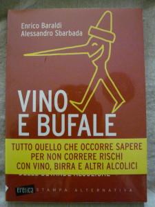 Vino e bufale - di Enrico Baraldi e Alessandro Sbarbada